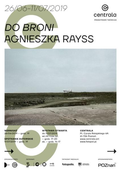 Do broni - Agnieszka-Rayss - CENTRALA -FOTSPOT - 2019